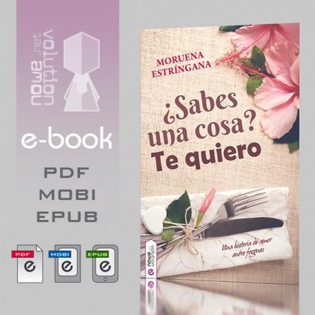 ¿Sabes una cosa? Te quiero - ebook