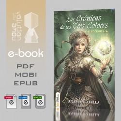 Las crónicas de los tres colores, Elecciones - Ebook