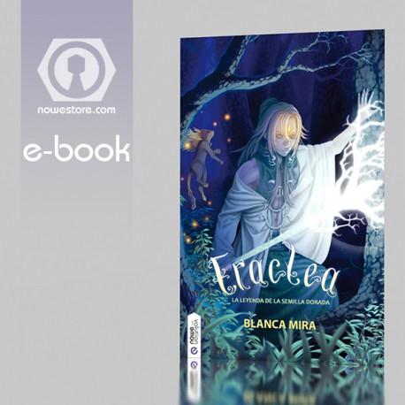 Eraclea, la leyenda de la Semilla Dorada - eBook