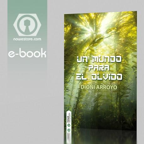 Un mundo para el olvido ebook