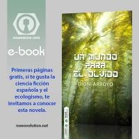 Primeras páginas gratis de Un mundo para el olvido novela cifi de Dioni Arroyo